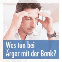 Ärger mit der Bank