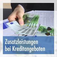 Zusatzleistungen bei Kreditangeboten